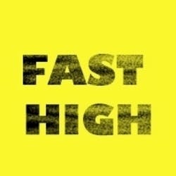Fast High