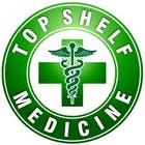 Top Shelf Medicine - Bend