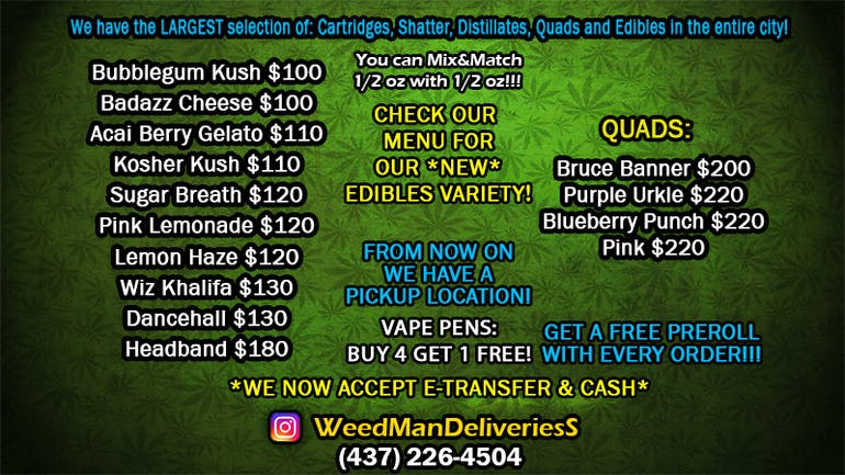 Weed Man Deliveries OZ $100-$220 + FREE GIFTS!