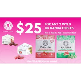 Good Tree 2 Kanha or Wyld Edibles for $25!