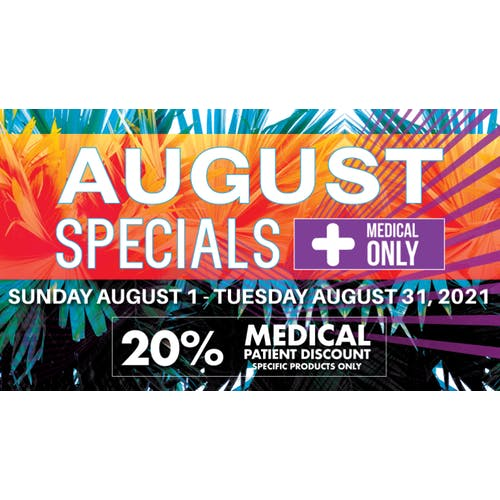 Downtown Dispensary August 2021 Specials!