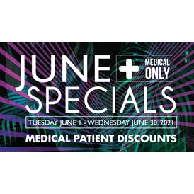Downtown Dispensary June 2021 Specials!