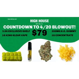 High House Dispensary in Midwest City COUNTDOWN TO 4/20 BLOWOUT!! $79