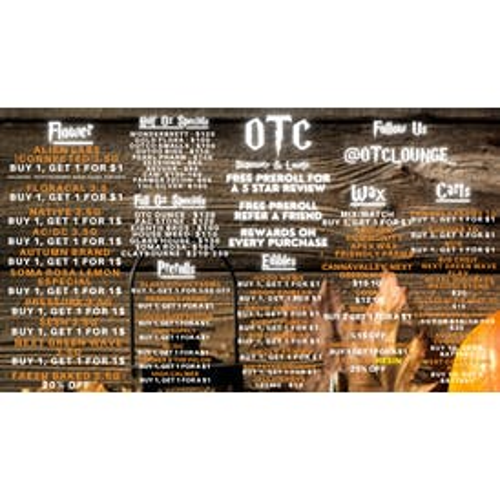 OTC Dispensary & Lounge WTF DEALS, LITERALLY!!!!