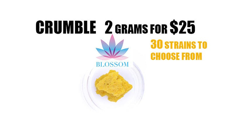 Blossom Delivery BLOSSOM CRUMBLE 2 GRAMS FOR $25