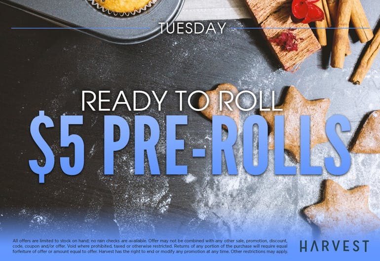 Harvest of Rockville Fatty Tuesday: $5 Pre-Rolls