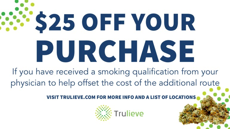 Trulieve - Clearwater $25 Off your Purchase.
