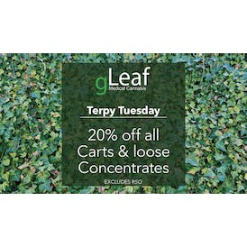 gLeaf Delivery (Saturday Only) Terpy Tuesday - 20% Off!