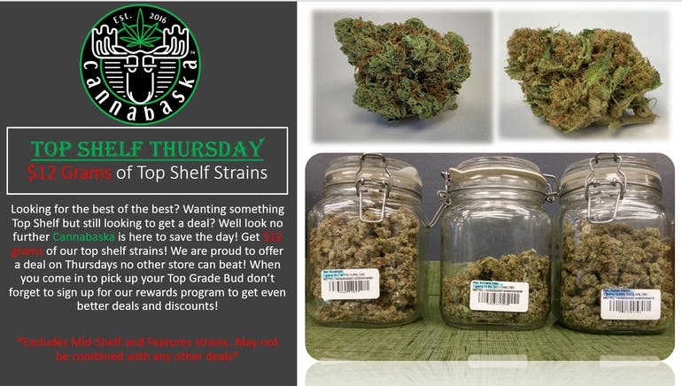 Cannabaska $12 Grams Top Shelf Thursday!