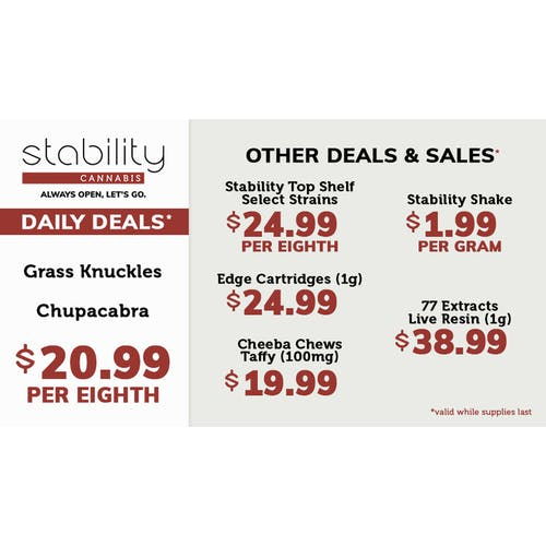 Stability Cannabis (ALWAYS OPEN!) Daily Deals 04/26/2021