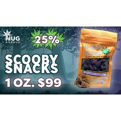Nug Avenue $99 - 1 OZ Scooby Snacks (25%)