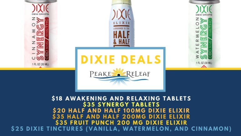 Peake ReLeaf DIXIE DAY DEALS FOR 9/21!