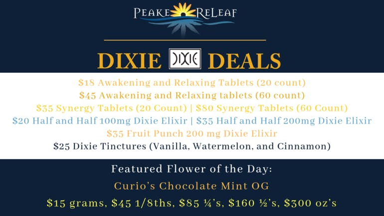 Peake ReLeaf DIXIE DAY DEALS FOR 11/9!