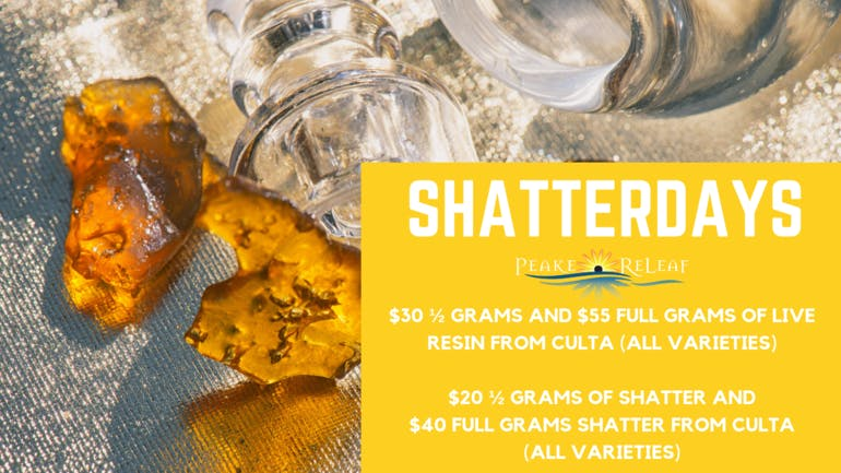 Peake ReLeaf Saturday Shatterday!