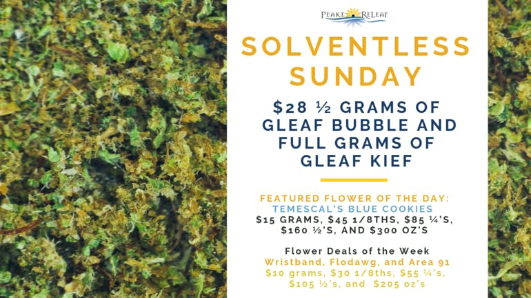 Peake ReLeaf Solventless Sunday on 11/18!