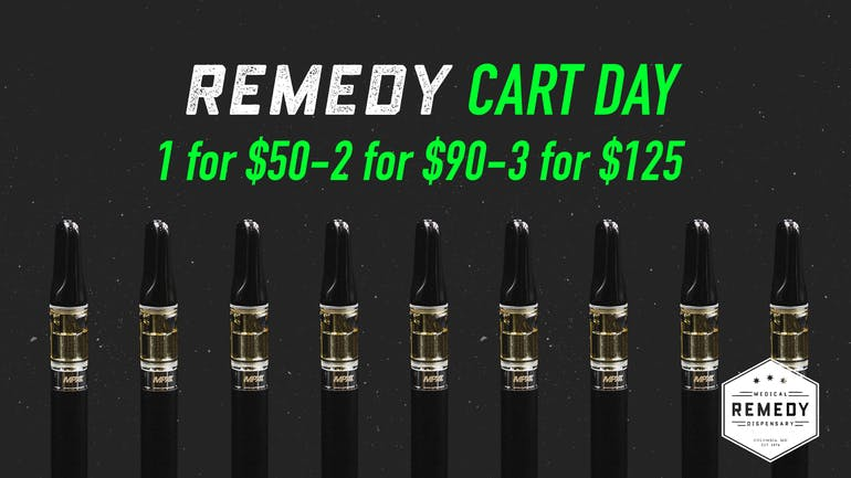 Remedy Columbia Carts! 1-$50 | 2-$90 | 3-$125