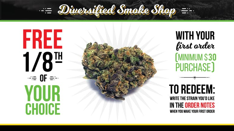 Diversified Cannabis Inc Free 1/8th of your choice!