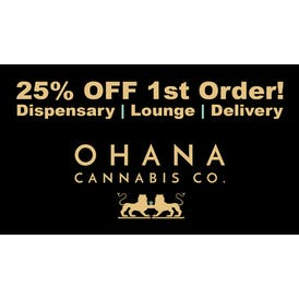 Ohana Cannabis 25% OFF Delivery & Storefront!