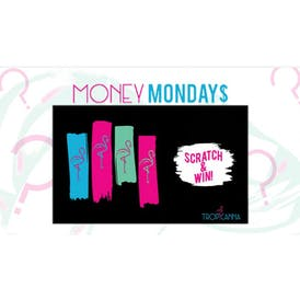 Tropicanna Dispensary and Weed Delivery MONEY MONDAYS: Scratch & Win!