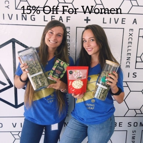 Living Leaf Dispensary Women's Wednesday- 15% Off