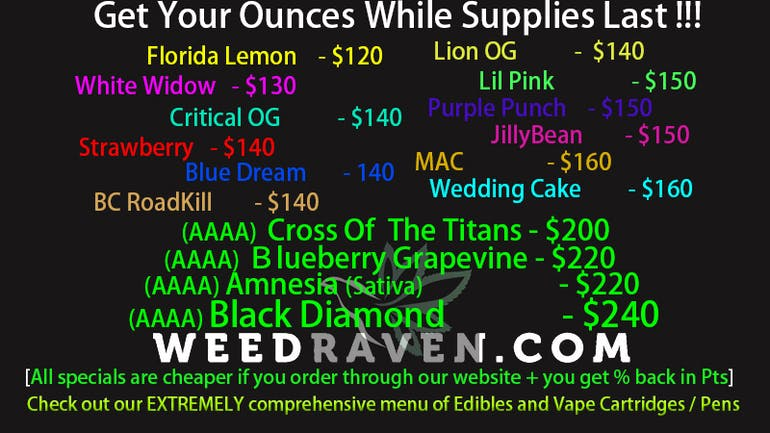 Weed Raven $120-$240 Ounces! While In-Stock