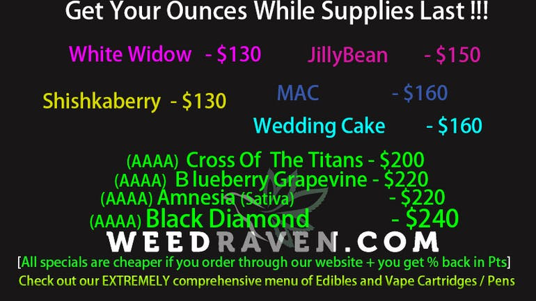 Weed Raven $130-$240 Ounces! While In-Stock