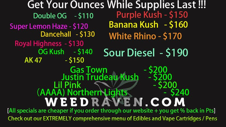 Weed Raven $110-$240 Ounces! While In-Stock