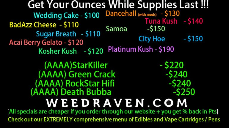 Weed Raven $100-$250 Ounces! While In-Stock
