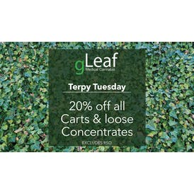 gLeaf Delivery (Wed. + Sat. Only) Terpy Tuesday - 20% Off!