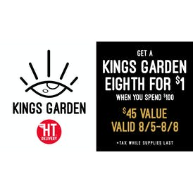 High Times Delivery GET A KINGS GARDEN 1/8th FOR $1!