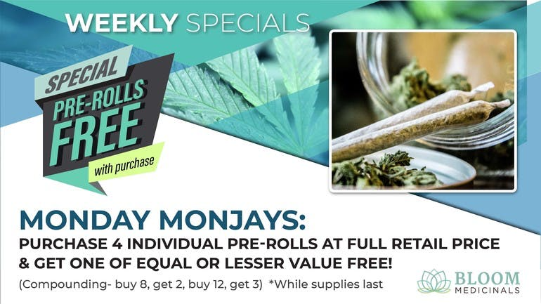 Bloom Medicinals Cannabis Dispensary Monday Monjays