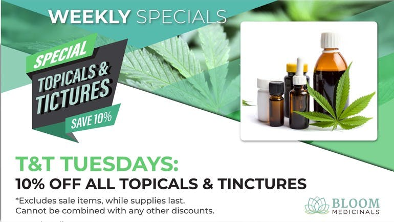 Bloom Medicinals Cannabis Dispensary 10% Off Topicals & Tinctures